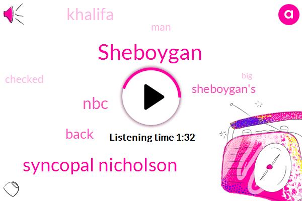 Sheboygan,Syncopal Nicholson,NBC