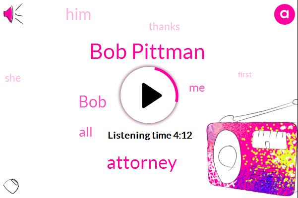 Bob Pittman,Attorney