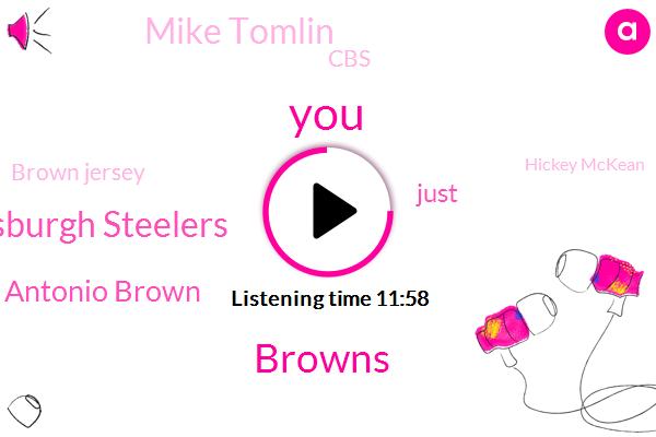 Pittsburgh Steelers,Browns,Antonio Brown,Mike Tomlin,CBS,Brown Jersey,Hickey Mckean,Steve Steve,George Utah,Mike Holmgren,Patriots,KEN,New Jersey,Dallas,Cleveland,Mckeon,New York