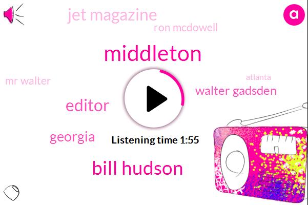 Middleton,Bill Hudson,Editor,Georgia,Walter Gadsden,Jet Magazine,Ron Mcdowell,Mr Walter,Atlanta,Civil Rights
