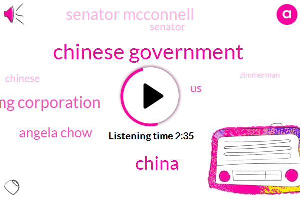 Chinese Government,China State Shipbuilding Corporation,Angela Chow,United States,China,Senator Mcconnell,Senator,Zimmerman,President Trump,Beijing,America,Secretary,Elaine Chao,James Chow