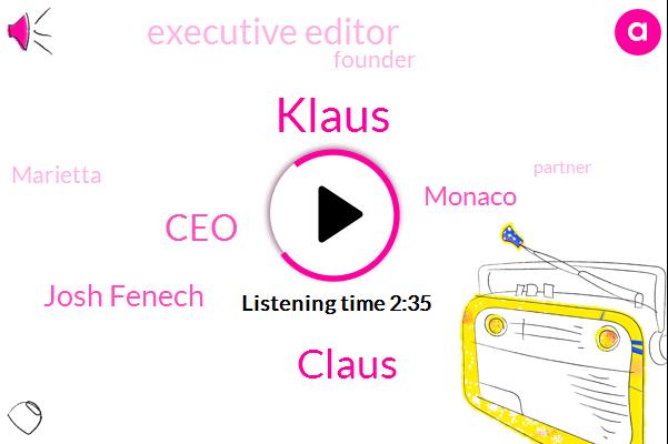 Klaus,Claus,CEO,Josh Fenech,Monaco,Executive Editor,Founder,Marietta,Partner,Peter,Consultant,Advisor,Twenty Five Years,Six Months,Ten Years