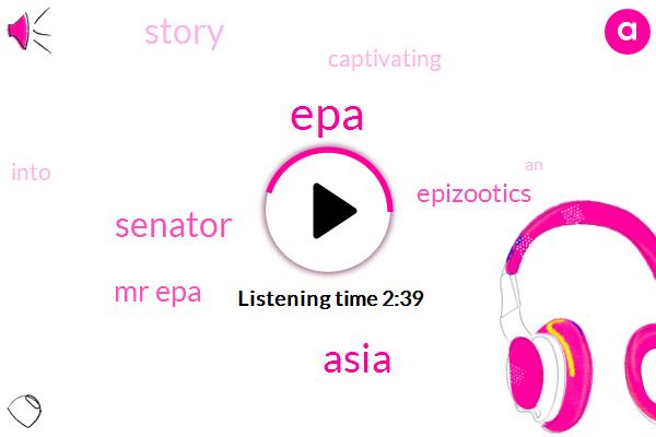 EPA,Asia,Senator,Mr Epa