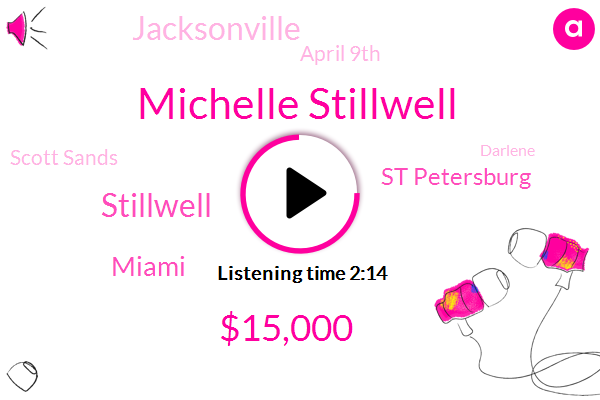Michelle Stillwell,$15,000,Stillwell,Miami,St Petersburg,Jacksonville,April 9Th,Scott Sands,Darlene,3000 Shots,10 Days,Orlando,Fernandez,Second Dose,61 Year Old,Justin Checkers,First Doses,16,Tampa,Crossing Central Avenue