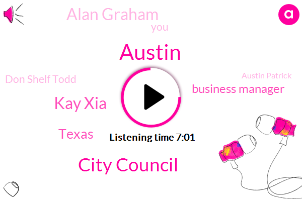 Austin,City Council,Kay Xia,Texas,Business Manager,Alan Graham,Don Shelf Todd,Austin Patrick,Southeast Austin,Greg Abbott,Boston,Wasps,Mayor Adler Gracchus,Seattle,Syria,Donald Montgomery,K. L. B.,Google