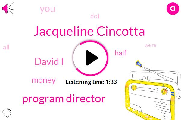 Wnyc,Jacqueline Cincotta,Program Director,David I