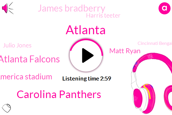 Carolina Panthers,Atlanta Falcons,Atlanta,Bank Of America Stadium,Matt Ryan,James Bradberry,Harris Teeter,Julio Jones,Cincinnati Bengals,Kevin Coleman,Leuke Klay,RON,Cam Newton,Tevin Coleman,Devin Funchess,Tien Steve Smith,Christian Mccaffrey,Football,Dante Jackson,RAY