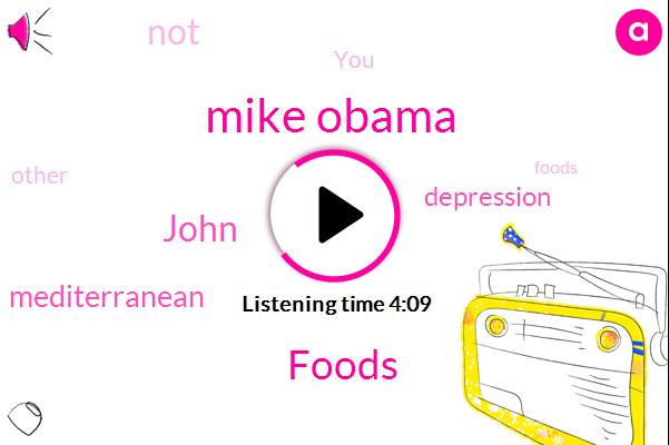 Mike Obama,Foods,John,Mediterranean,Depression