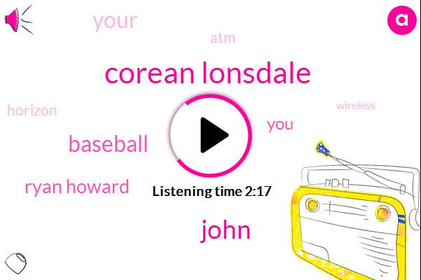 Corean Lonsdale,John,Baseball,Ryan Howard