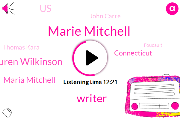 Marie Mitchell,Writer,Lauren Wilkinson,Maria Mitchell,Connecticut,United States,John Carre,Thomas Kara,Foucault,Burkina Faso,Martin,FBI,Bishen,Fink