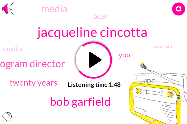 Jacqueline Cincotta,Bob Garfield,Wnyc,Program Director,Twenty Years