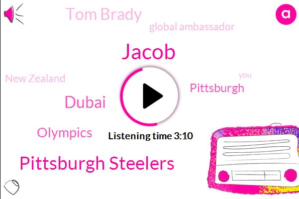 Jacob,Pittsburgh Steelers,Dubai,Olympics,Pittsburgh,Tom Brady,Global Ambassador,New Zealand,Phil