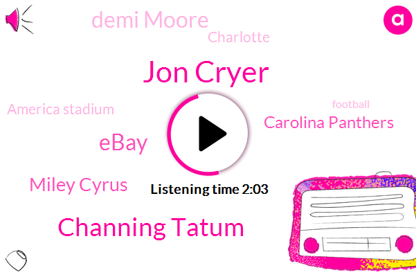 Jon Cryer,Channing Tatum,Ebay,Miley Cyrus,Carolina Panthers,Demi Moore,Charlotte,America Stadium,Football,Billy Joel,Sixty Six Hundred Dollars,Forty Two Year