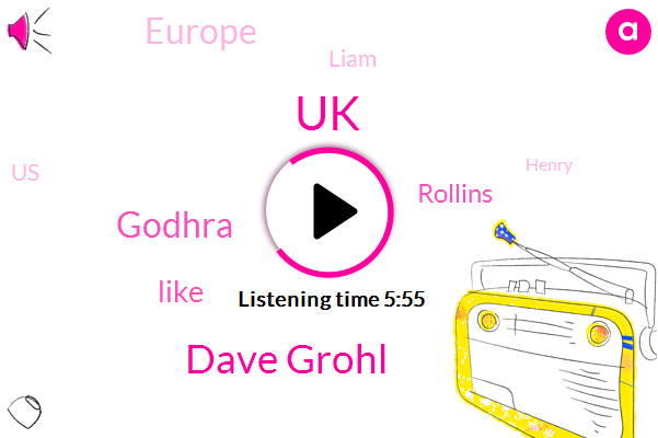 UK,Dave Grohl,Godhra,Rollins,Europe,Liam,United States,Henry
