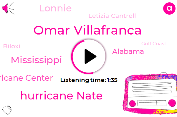 Omar Villafranca,Hurricane Nate,Mississippi,National Hurricane Center,Alabama,Lonnie,Letizia Cantrell,Biloxi,Gulf Coast,Jeff,Harvey,Quinn,Gordon,Five Feet