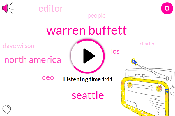 Warren Buffett,Seattle,North America,CEO,IOS,Editor,Dave Wilson,People,Charter,Bloomberg Business,UK,Bloomberg News,Bureau,Berkshire,RED
