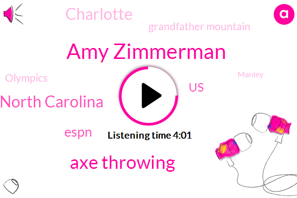 Amy Zimmerman,Axe Throwing,North Carolina,Espn,United States,Charlotte,Grandfather Mountain,Olympics,Manley,Scotland,Nashville,Kobe,Partner