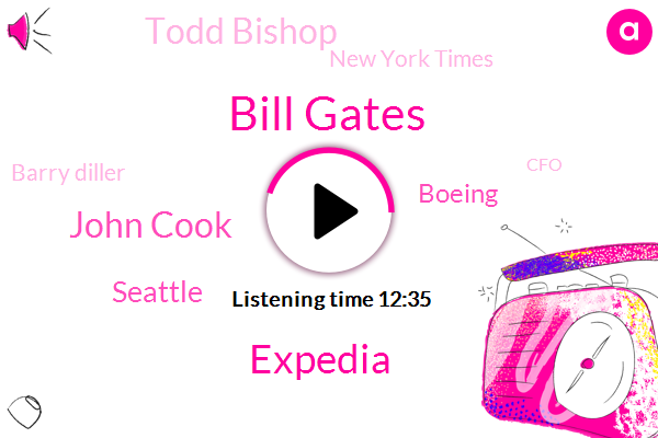Bill Gates,Expedia,John Cook,Seattle,Boeing,Todd Bishop,Geekwire,New York Times,Barry Diller,CFO,CEO,Editor,Washington,Chairman,Co Founder,Mark Durkan,Taylor Soper,White House