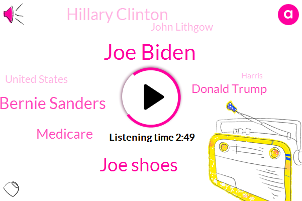 Joe Biden,Joe Shoes,Bernie Sanders,Medicare,Donald Trump,Hillary Clinton,John Lithgow,United States,Harris