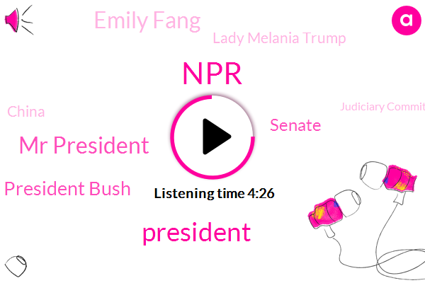 NPR,President Trump,Mr President,President Bush,Senate,Emily Fang,Lady Melania Trump,China,Judiciary Committee,Claudia Goody Salis,Chinese Foreign Ministry,Susan Collins,Moine,Texas,Iowa,Supreme Court,Judge Amy Cockney Barrett
