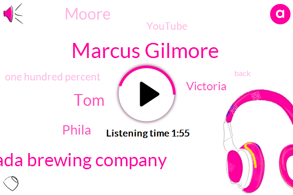 Marcus Gilmore,Sierra Nevada Brewing Company,TOM,Phila,Victoria,Moore,Youtube,One Hundred Percent