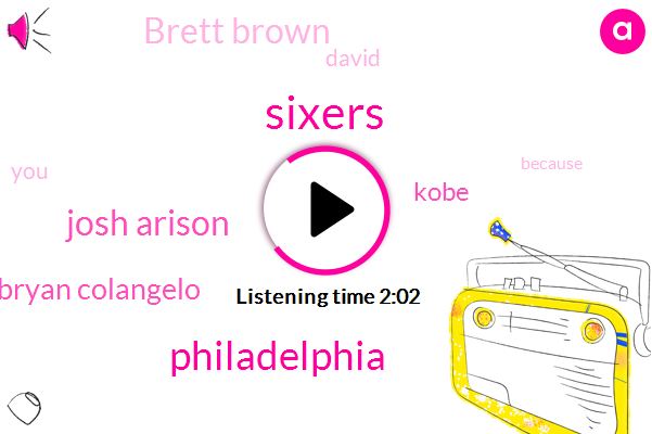 Sixers,Cowherd,Philadelphia,Josh Arison,Bryan Colangelo,Kobe,Brett Brown,David