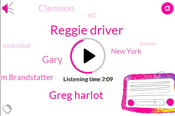 Reggie Driver,Greg Harlot,Gary,Jim Brandstatter,New York,Clemson,NC,Basketball,Football,Thirteen Minutes