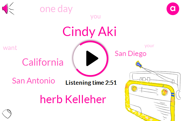 Cindy Aki,Herb Kelleher,California,San Antonio,San Diego,One Day