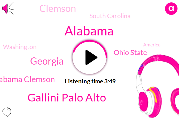 Alabama,Gallini Palo Alto,Georgia,Alabama Clemson,Ohio State,Clemson,South Carolina,Washington,America,San Francisco,San Stan,Utah,Stanford,Dino,Football