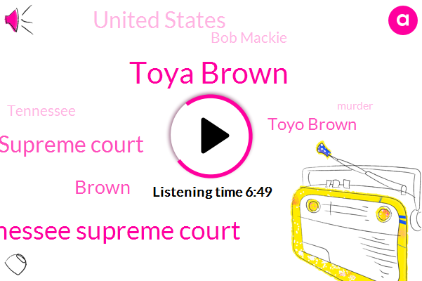 Toya Brown,Tennessee Supreme Court,United States Supreme Court,Toyo Brown,United States,Bob Mackie,Brown,Murder,Kcrw,Amazon,Tennessee,Jeffrey Epstein,Jacob Anderson,Juvenile Law Center,Francie Sanderson,Mrs Mazel,Tansy Nevada,Hollywood,Mulholland,Rape
