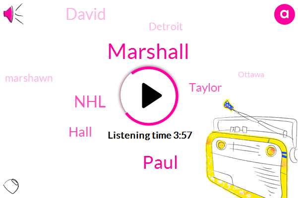 Marshall,Paul,NHL,Bruins,Hall,Taylor,David,Detroit,Marshawn,Ottawa