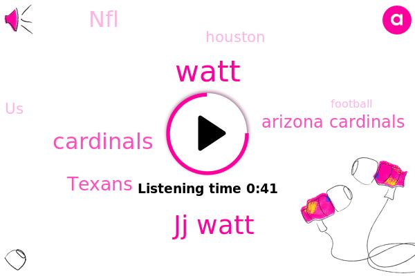 Jj Watt,Arizona Cardinals,Texans,Watt,Houston,Football,NFL,William Hill,Cardinals,United States