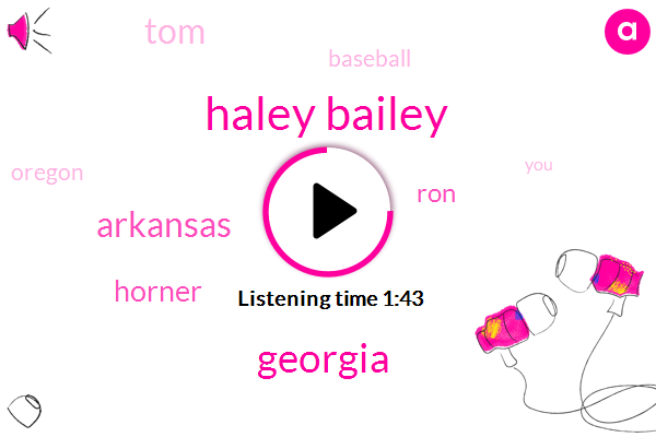 Haley Bailey,Arkansas,Georgia,Horner,RON,TOM,Baseball,Oregon