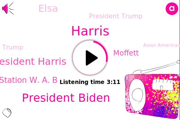 President Biden,Vice President Harris,Station W. A. B,Asian American Community,Moffett,Atlanta,Georgia,Elsa,President Trump,White House,America,Donald Trump,Harris,China
