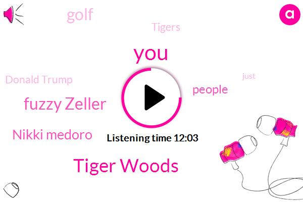 Tiger Woods,Fuzzy Zeller,Nikki Medoro,Golf,Tigers,Donald Trump,Twitter,Jack Nicklaus,United States,President Trump,Bill Clinton,Debbie Chip,Linda,Mike Trico,Richard Gough,Franklin,Debra
