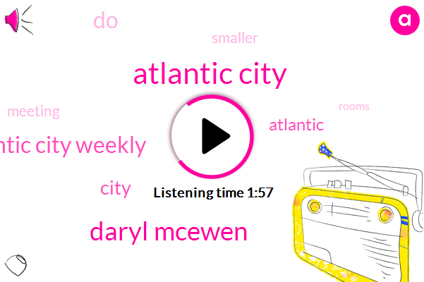 Atlantic City,Daryl Mcewen,Atlantic City Weekly