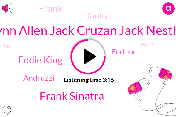 Lynn Allen Jack Cruzan Jack Nestle,Frank Sinatra,Eddie King,Andruzzi,Fortune