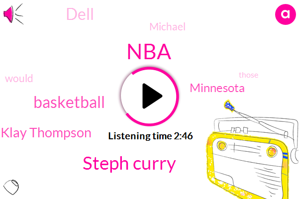 NBA,Steph Curry,Basketball,Klay Thompson,Minnesota,Dell,Michael