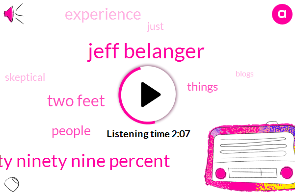 Jeff Belanger,Ninety Ninety Nine Percent,Two Feet