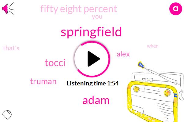 Springfield,Adam,Tocci,Truman,Alex,Fifty Eight Percent