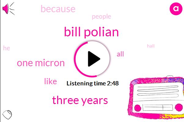 Bill Polian,Three Years,One Micron