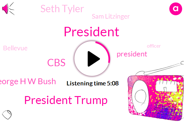 President Trump,George H W Bush,CBS,Seth Tyler,Sam Litzinger,Bellevue,Officer,Omar Villafranca,Barack Obama,Houston,United Kingdom,Mexico,Brenda Snipes,Colorado,Kiro,Seattle.,White House