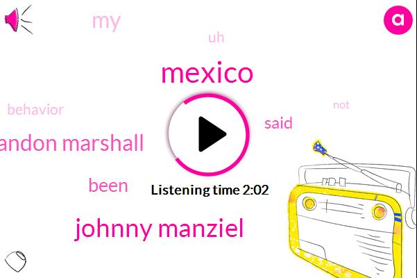 Mexico,Johnny Manziel,Brandon Marshall