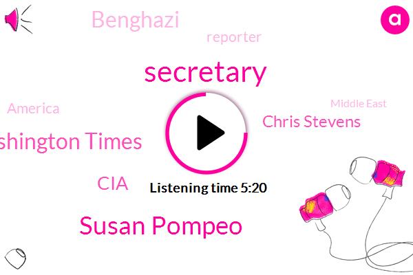 Susan Pompeo,The Washington Times,CIA,Chris Stevens,Secretary,Benghazi,Reporter,America,Middle East,Guy Taylor,Susan Pond,American State Department,Baseball,Director,Pompeii,Mike,John Kerry,Terry