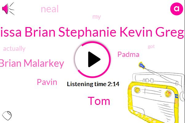 Melissa Brian Stephanie Kevin Gregory,TOM,Brian Malarkey,Pavin,Padma,Neal