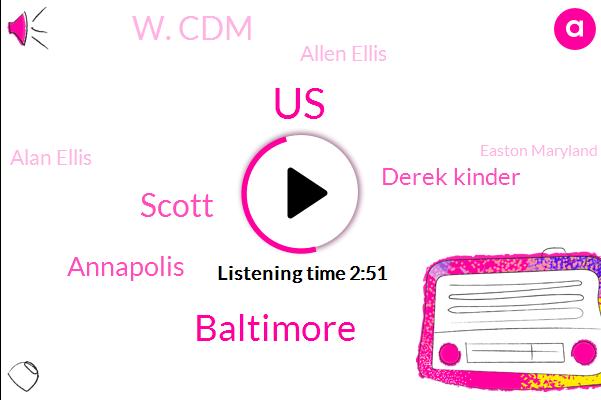 United States,Baltimore,Scott,Annapolis,Derek Kinder,W. Cdm,Allen Ellis,Alan Ellis,Easton Maryland,W. C. B. M. W.,Eric Cantor,W. C. M.,Ellis Outdoors Llc