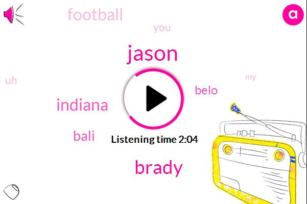 Jason,Brady,Indiana,Bali,Belo,Football