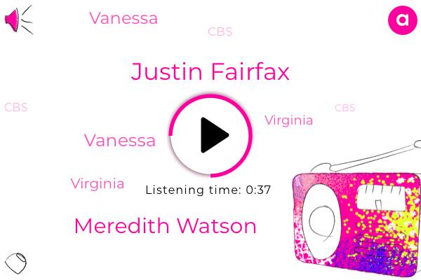 Justin Fairfax,Meredith Watson,CBS,Vanessa,Virginia