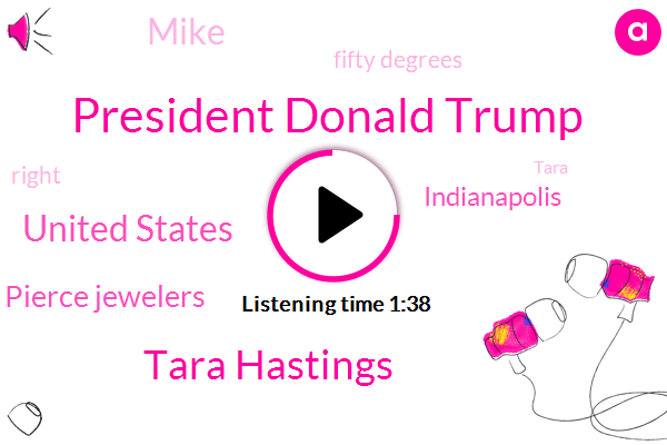 President Donald Trump,Tara Hastings,Wibc,United States,Pierce Jewelers,Indianapolis,Mike,Fifty Degrees
