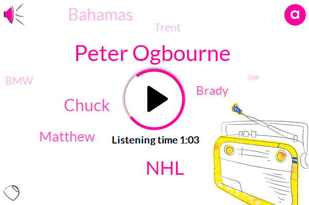 Peter Ogbourne,NHL,Chuck,Matthew,Brady,Bahamas,Trent,BMW,JOE,Calgary,Ottawa